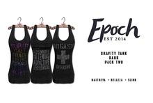 .EPOCH.  gravity tank. dark pack. two