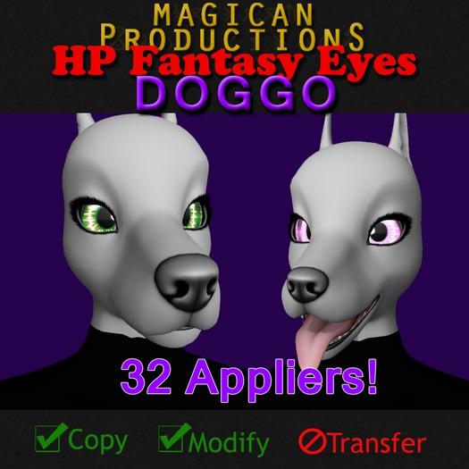 M*P HP Fantasy Eyes - Doggo