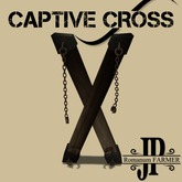 Captive cross [G&S]