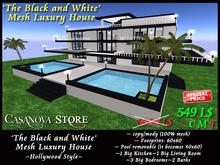 ★ SPECIAL PROMO ★ 549 instead 5000 'The Black and White' Casanova Mesh Luxury House - Hollywood style -unfurnished-