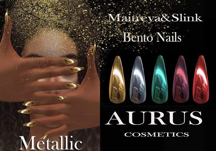 A U R U S -Metallic  Bento Nails -Maitreya & Slink