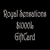 Royal Sensations $1000L Gift Card