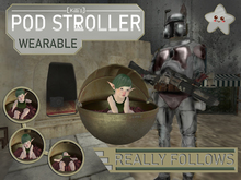 Wearable Pod Stroller with follow (For Baby Avatars)