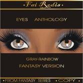 FaiRodis Gray Rainbow eyes
