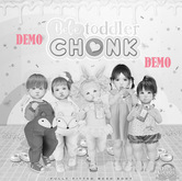 Bebe Toddler Chonk DEMO