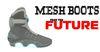 FULL PERM Mesh Boots From FUTURE - - 100% - - Mesh Futuristic Original Sneakers