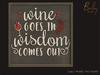 Barley - Napa Valley Set - Wine & Wisdom Chalkboard Sign