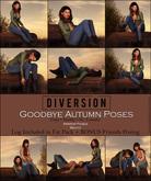 Diversion - Goodbye Autumn Poses (Wear To Unpack)