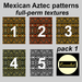 Mexican Aztec patterns - textures pack 1