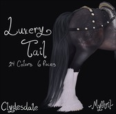 ~Mythril~ Luxury Tail (Clydesdale)