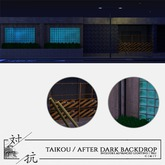 taikou / after dark backdrop (GROUP GIFT)