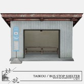 taikou / bus stop set (GROUP GIFT)