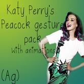 (Ag) Katy Perry's Peacock Gesture pack.