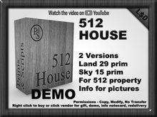 DEMO 512 House