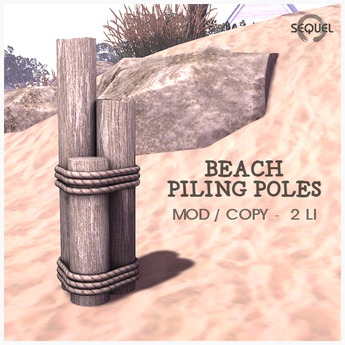 Sequel - Beach Piling Poles