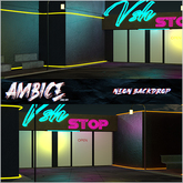 - A M B I C E - NEON BACKDROP -