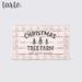 Tarte. christmas tree farm sign   mp