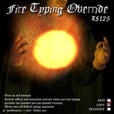 Fire Typing Override