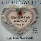 Heart Wreath Morning & Evening Star w Board Stone's Works