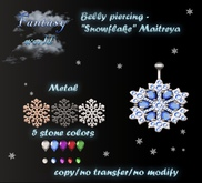 {Fantasy world} Belly piercing Snowflake[Maitreya]