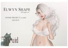 .Druid // ELWYN Shape (Genus C/ Legacy)