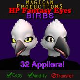 M*P HP Fantasy Eyes - Birbs
