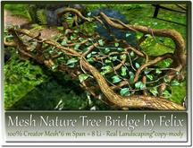 Mesh Nature Tree Bridge by Felix 6m Span=8 Li copy-mody