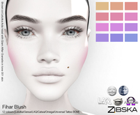 Zibska ~ Fihar Blush in 12 colors with Lelutka, Genus, LAQ, Catwa and Omega appliers and universal tattoo layers