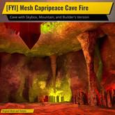 [FYI] Mesh Capripeace Cave Fire