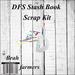 DFS Stash Book Scrap Kit