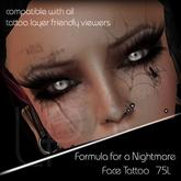 :Little Pricks: Formula for a Nightmare  Face Tattoo
