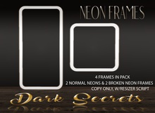 Dark Secrets - Neon Frames White