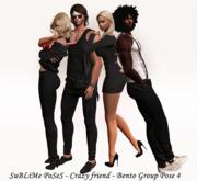 SuBLiMe PoSeS - Crazy friend - Bento Group Pose 4