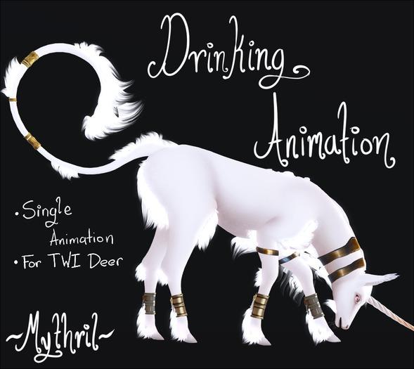 ~Mythril~ TWI DEER: Drinking Animation