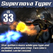:Frio's: Supernova Typer