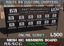 Route 84 Customs - Mesh MC Members Board
