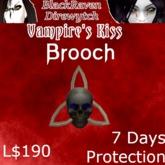 Vampire's Kiss Brooch 7 Days
