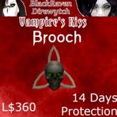 Vampire's Kiss Brooch 14 Days