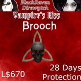 Vampire's Kiss Brooch 28 Days