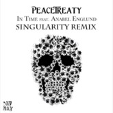 PeaceTreaty - In Time (Singularity Remix) - (Dancer)