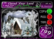 * Closed your Land * Winter Wall V 6 *