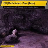 [FYI] Mesh Menric Cave (Love)