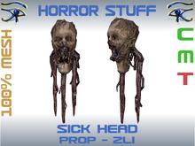 HORROR STUFF - SICK HEAD