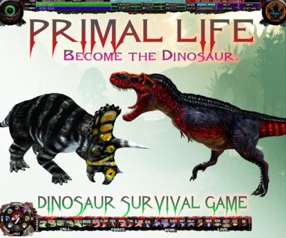 PRIMAL LIFE ~ Survival Game System ~ Prehistorica: the Dawn Kingdoms