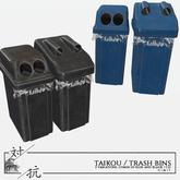 taikou / trash bins