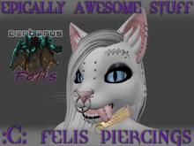 ~EAS~ C-Felis Piercings