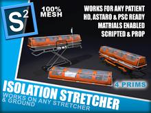S2 Isolation Stretcher