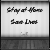 *~LT~* STAY AT HOME SAVE LIVES Wall Art Decal {FREE}