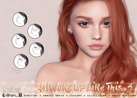 WarPaint* #IWokeUpLikeThis3 [Catwa] - Eyeliner + Freckles + Beauty Marks + Highlighter + Blusher