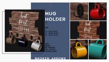 BROKEN ARROWS - Mug Holder